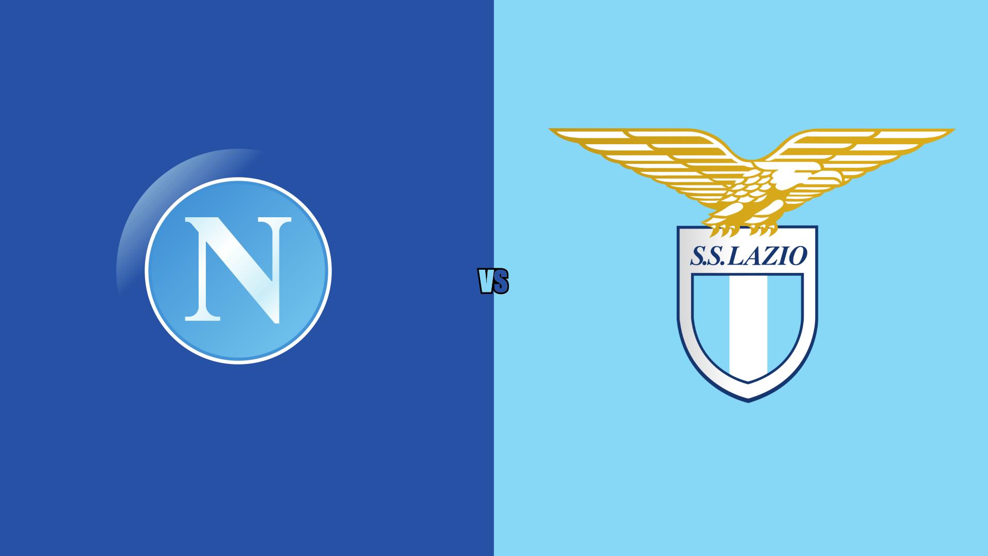 Napoli Vs Lazio Match Preview Lineups Prediction The